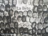 «La Bête…» Livre imprimé en Kitchen lithographie